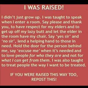 I was raised