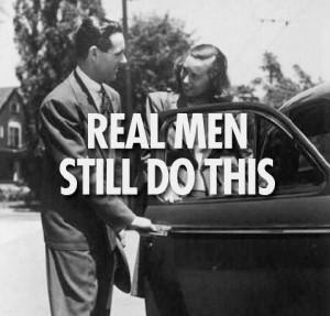 real-men-still-do-this